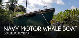 1986 Navy Motor Whale boat WHALE Boat