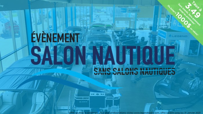 2021 Legend Évènement Salon Nautique taux Promo 3.49% Photo 1 of 1